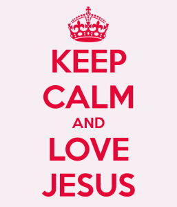 keep-calm-and-love-jesus-168